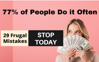 29 Frugal Living Mistakes to Avoid that 77% People Often Do