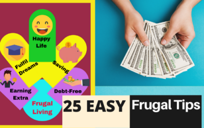 25 Easy Frugal Living Tips for Quality Lifestyle That Impacted My Life