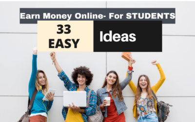 How to Earn Money Online in India for Students? – 33 EASY WAYS