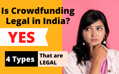 Is Crowdfunding Legal in India? – Know 4 Types of Crowdfunding that are Legal
