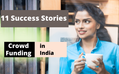 Is Crowdfunding Successful in India? – YES, Know 11 Success Stories