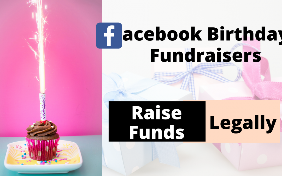 Are Facebook Birthday Fundraisers Legal? – Know All the Details Here