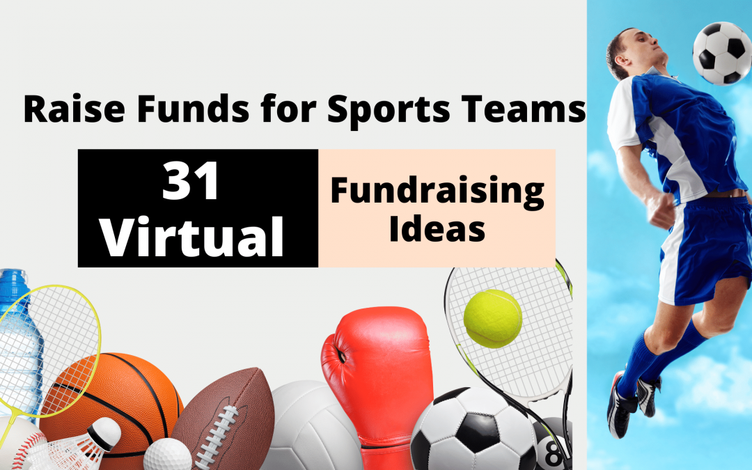 31 Virtual Fundraising Ideas for Sports Teams That You Should Try